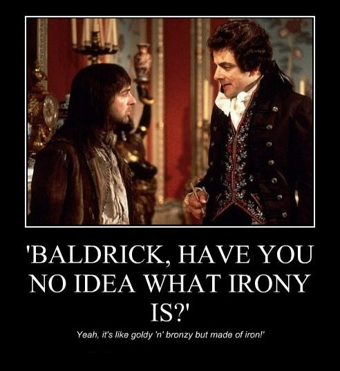 The Baldrick Irony joke from season 3