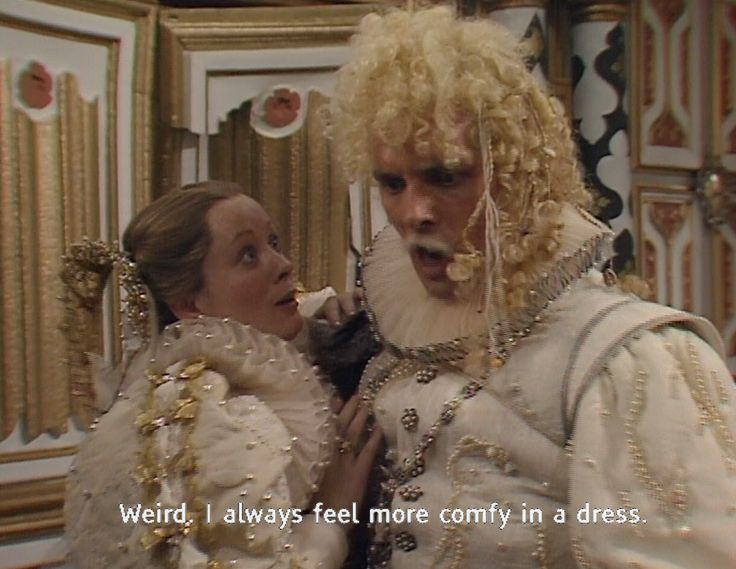 Lord Flash always feels more comfy in a dress! Excellent cameo by Rik Mayall in Blackadder series 2