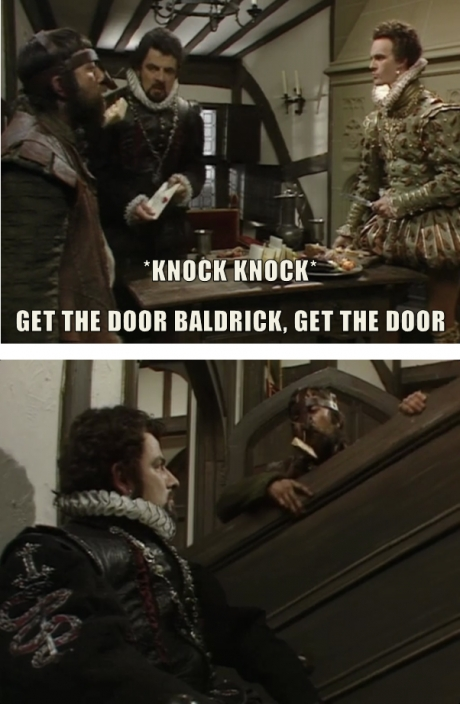 get the door baldrick from Blackadder series 2 episode 5 beer