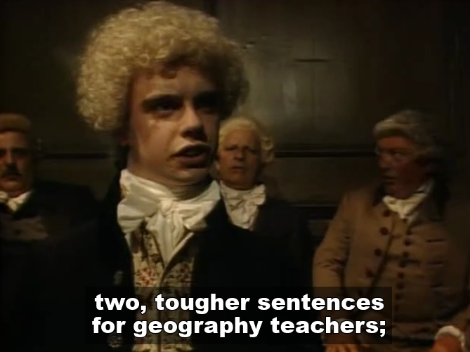 Tougher sentences for geography teachers Blackadder