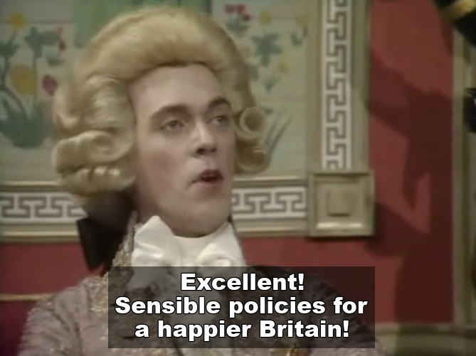 Sensible policies for a happier Britain according to Blackadder's Prince George