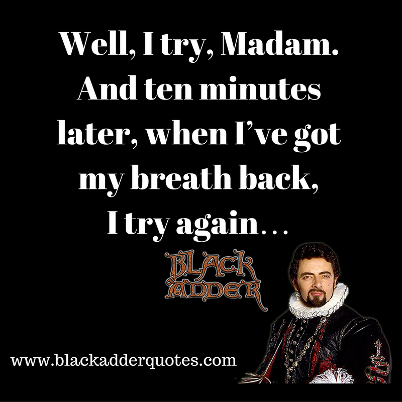 I try Madam - and ten minutes later when I've got my breath back, I try again.