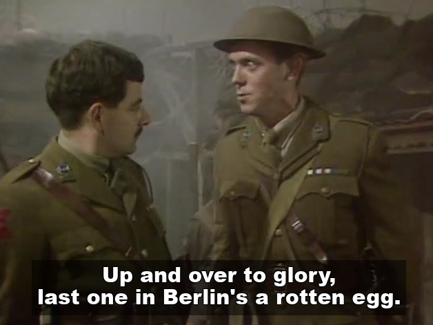 George from Blackadder keen on charging at the enemy