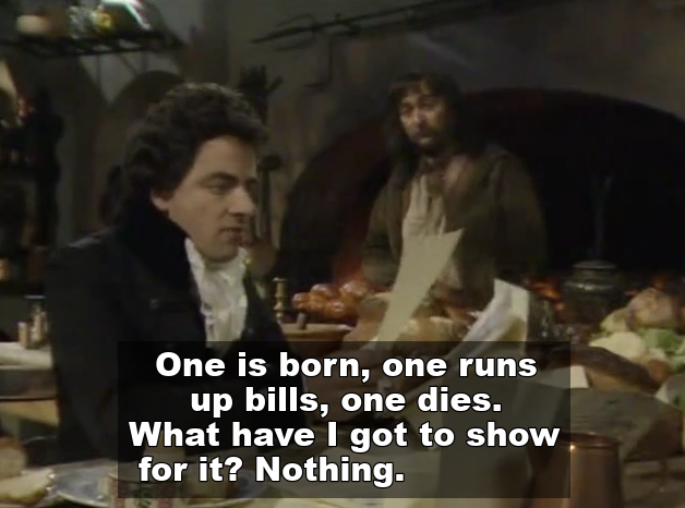 One is born, one runs up bills, and one dies