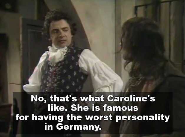 Worst personality in Germany quote from Blackadder