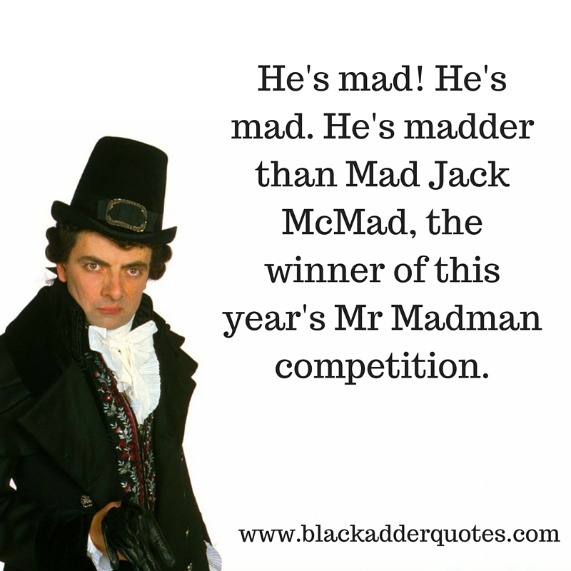 Blackadder Quote from Series 3 Episode 6 Duel and Duality