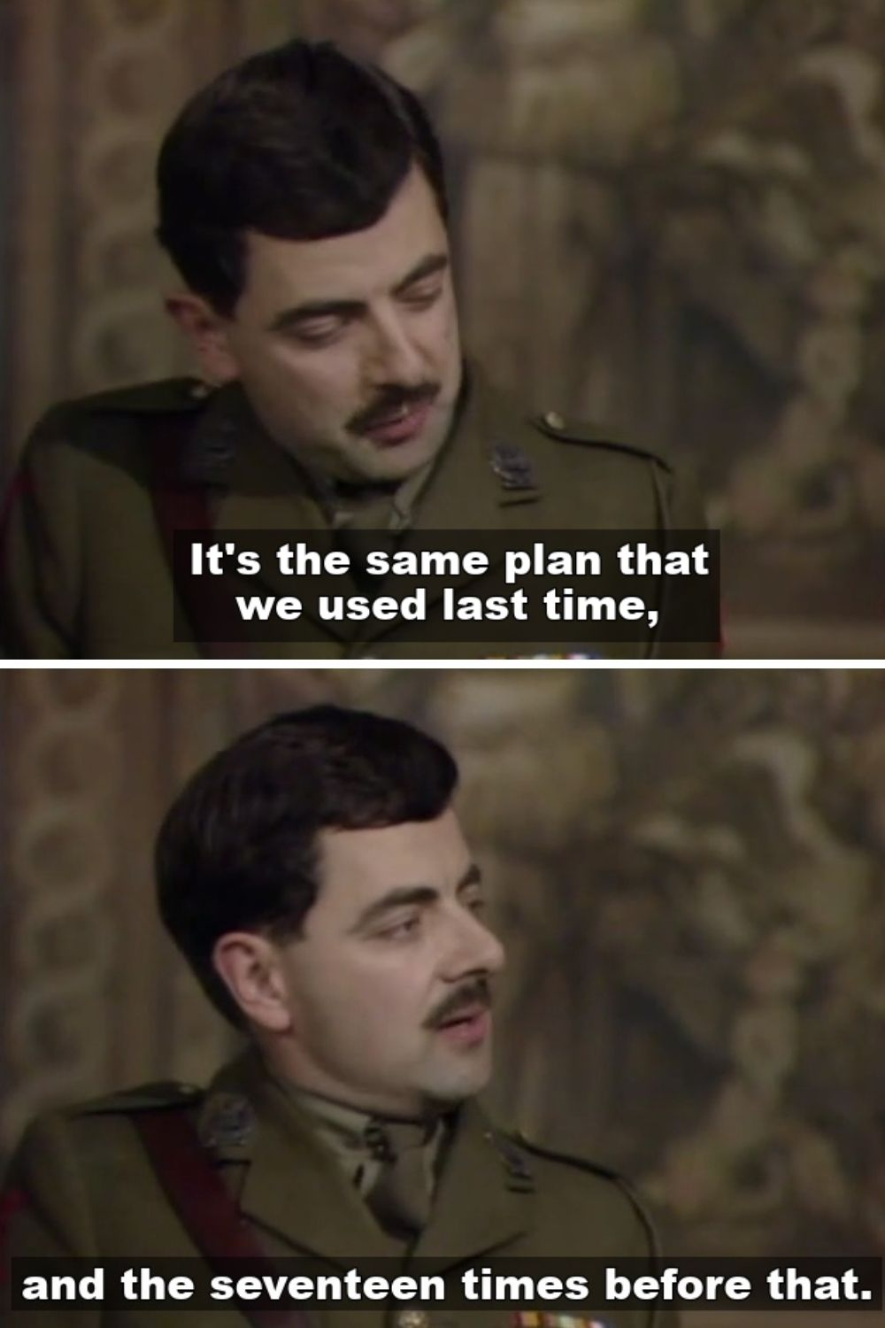 The same plan we used last time - Blackadder Quotes