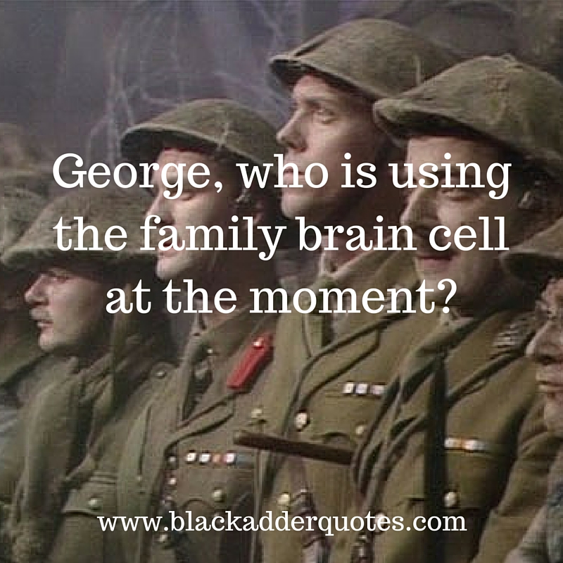Read the full article for more great quotes from Blackadder Series 4 Episode 4 Private Plane