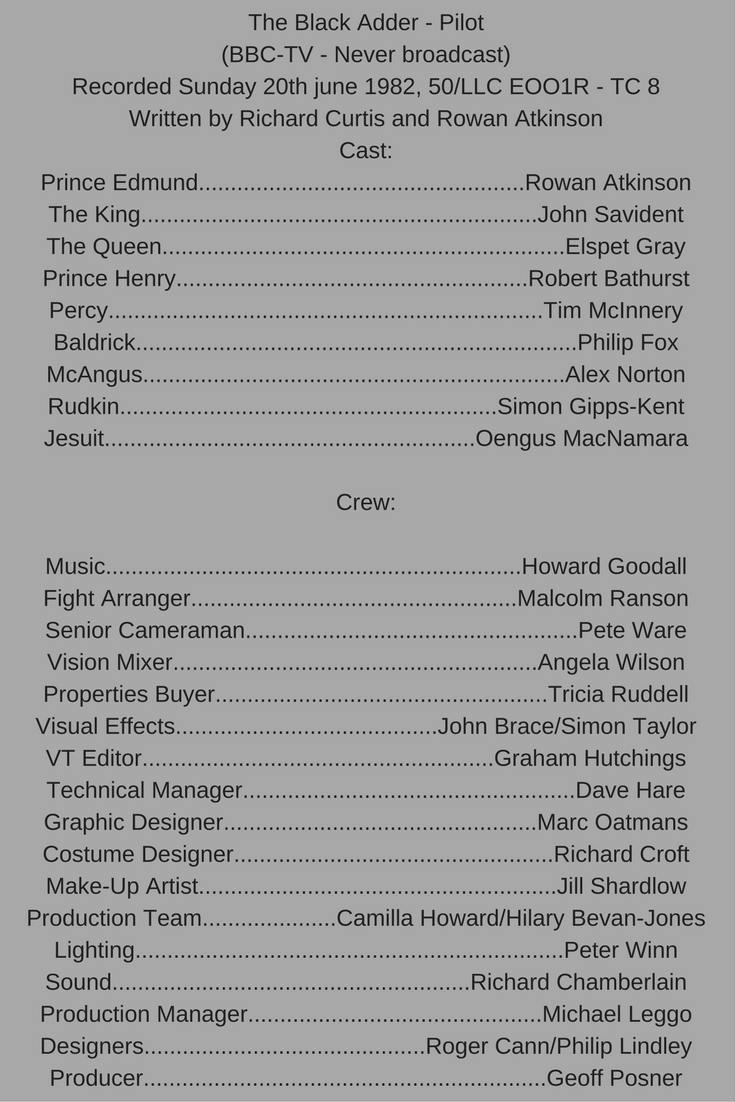 The cast and crew of the Blackadder pilot episode