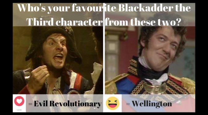 Blackadder the Third Face-off – Evil Revolutionary Vs Wellington