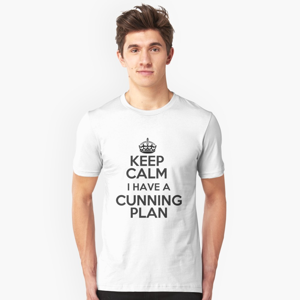 Keep Calm - I have a cunning plan. Blackadder T-Shirts available online